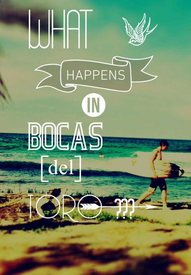 Whats happens in Bocas del Toro - Panama - App